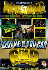 BEAT ME IF YOU CAN [aka: Wrestling Gold Vol. 5]