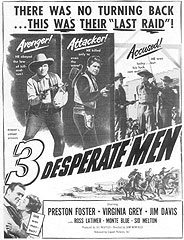 THREE DESPERATE MEN [aka: Three Outlaws]